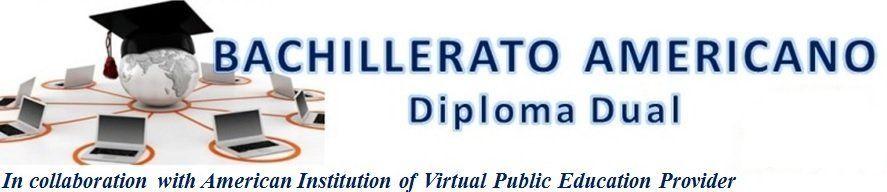 Bachillerato Americano - Diploma Dual